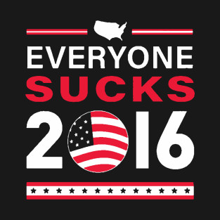 everyone-sucks-t-shirt
